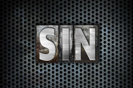 sinful: The word Sin written in vintage metal letterpress type on a black industrial grid background.