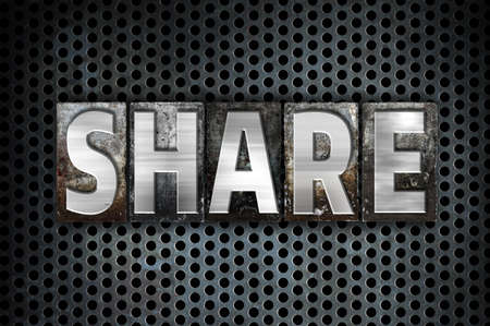 shared sharing: The word Share written in vintage metal letterpress type on a black industrial grid background.