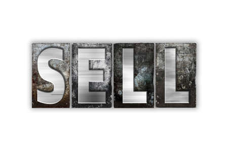 selling service: The word Sell written in vintage metal letterpress type isolated on a white background.
