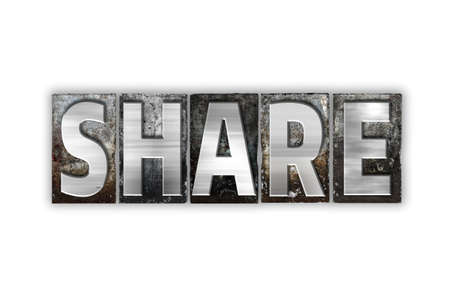 shared sharing: The word Share written in vintage metal letterpress type isolated on a white background. Stock Photo
