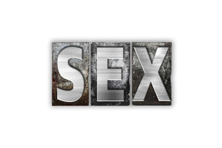 The word Sex written in vintage metal letterpress type isolated on a white background. Stock Photo