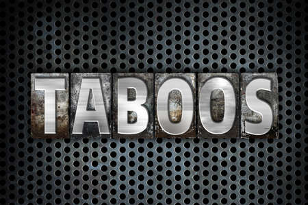 incest: The word Taboos written in vintage metal letterpress type on a black industrial grid background.