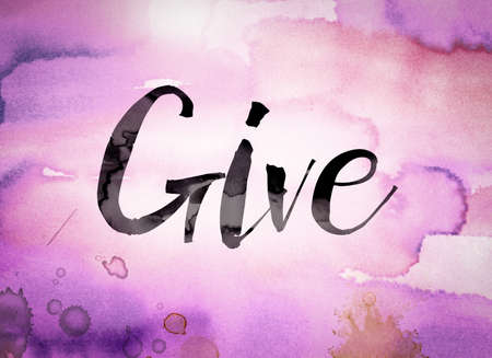 lend a hand: The word Give written in black paint on a colorful watercolor washed background.