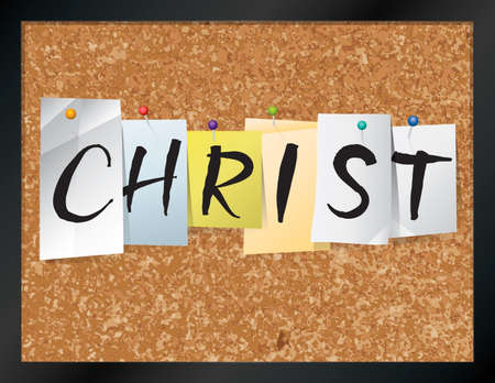 believer: An illustration of the name CHRIST written on pieces of colored paper pinned to a cork bulletin board. Vector EPS 10 available.