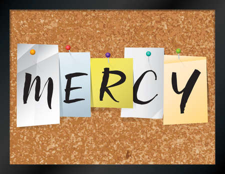 An illustration of the word MERCY written on pieces of colored paper pinned to a cork bulletin board. Vector EPS 10 available.