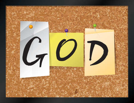 word of god: An illustration of the word GOD written on pieces of colored paper pinned to a cork bulletin board. Vector EPS 10 available.
