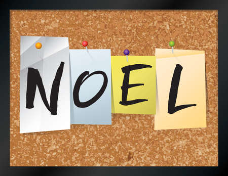 An illustration of the word NOEL written on pieces of colored paper pinned to a cork bulletin board. Vector EPS 10 available.