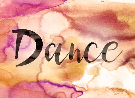 DAnce background: The word Dance written in black paint on a colorful watercolor washed background.