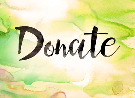 donacion de organos: The word Donate written in black paint on a colorful watercolor washed background.