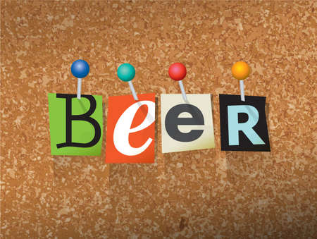 bulletin board: The word BEER written in cut ransom note style paper letters and pinned to a cork bulletin board. Vector EPS 10 illustration available. Illustration