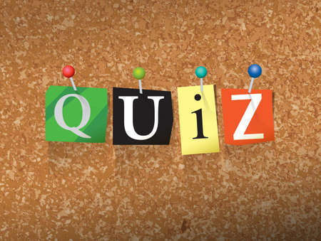 thumb tack: The word QUIZ written in cut ransom note style paper letters and pinned to a cork bulletin board. Vector EPS 10 illustration available.