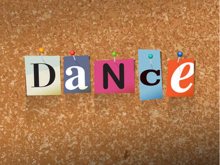 thumb tack: The word DANCE written in cut ransom note style paper letters and pinned to a cork bulletin board. Vector EPS 10 illustration available.