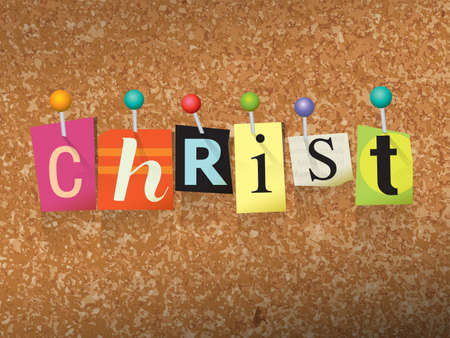 bulletin board: The name CHRIST written in cut ransom note style paper letters and pinned to a cork bulletin board. Vector EPS 10 illustration available.