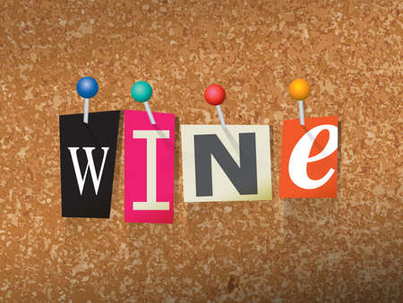 The word WINE written in cut ransom note style paper letters and pinned to a cork bulletin board. Vector EPS 10 illustration available.