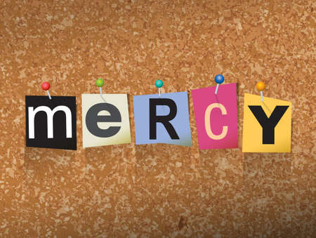 bulletin board: The word MERCY written in cut ransom note style paper letters and pinned to a cork bulletin board. Vector EPS 10 illustration available. Illustration