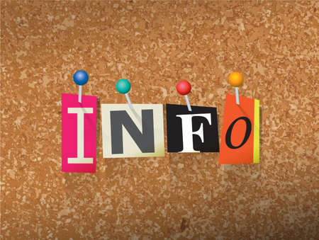briefing: The word INFO written in cut ransom note style paper letters and pinned to a cork bulletin board. Vector EPS 10 illustration available.