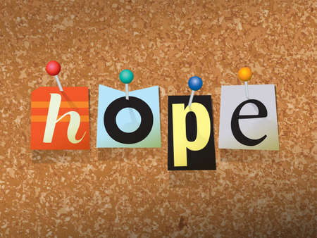 thumb tack: The word HOPE written in cut ransom note style paper letters and pinned to a cork bulletin board. Vector EPS 10 illustration available. Illustration