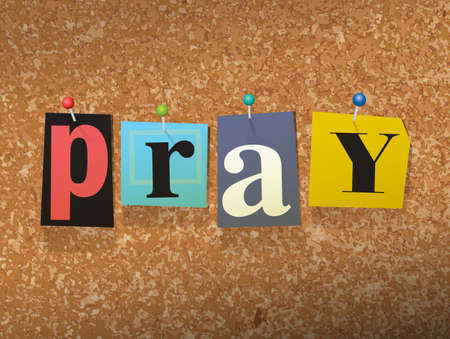 The word PRAY written in cut ransom note style paper letters and pinned to a cork bulletin board. Vector EPS 10 illustration available.