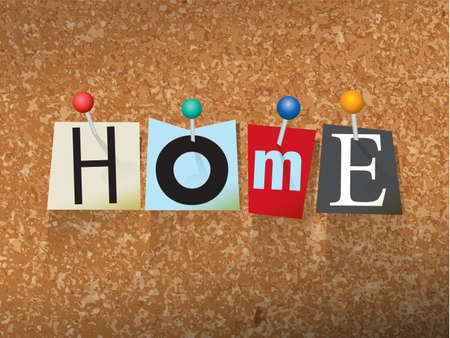 The word HOME written in cut ransom note style paper letters and pinned to a cork bulletin board. Vector EPS 10 illustration available.