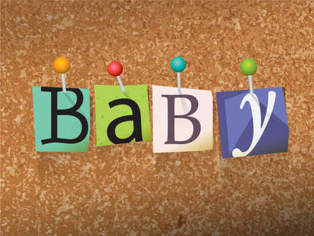 corkboard: The word Baby written in cut ransom note style paper letters and pinned to a cork bulletin board. Vector EPS 10 illustration available.