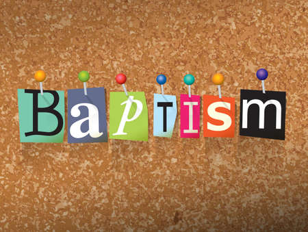 The word BAPTISM written in cut letters and pinned to a cork bulletin board illustration. Vector