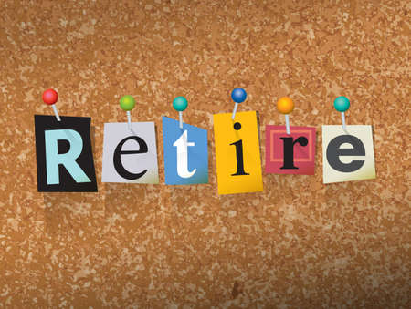 "The word ""RETIRE"" written in cut letters and pinned to a cork bulletin board illustration."