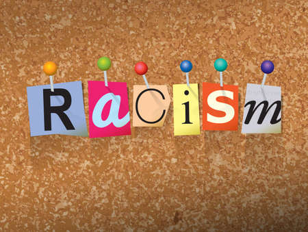 civil rights: The word RACISM written in cut letters and pinned to a cork bulletin board illustration.