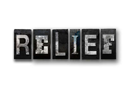 respite: The word RELIEF written in vintage, dirty, ink stained letterpress type and isolated on a white background. Stock Photo