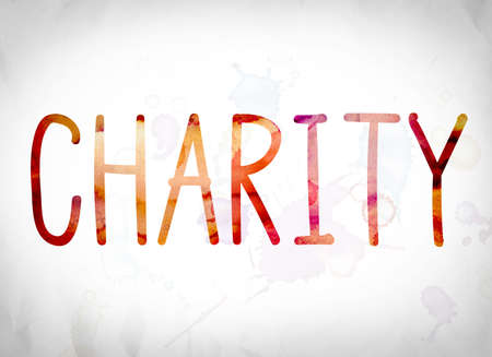 The word Charity written in watercolor washes over a white paper background concept and theme.