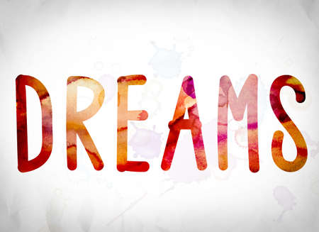 The word Dreams written in watercolor washes over a white paper background concept and theme.