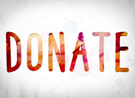 """donacion de organos: La palabra """"Donate"""" escrito en lavados de la acuarela sobre un fondo de papel blanco concepto y tema. Foto de archivo"""