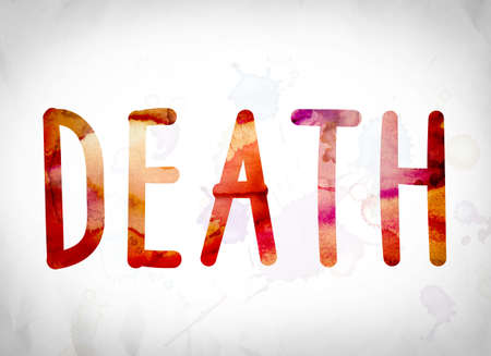 obituary: The word Death written in watercolor washes over a white paper background concept and theme. Stock Photo