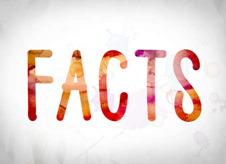 The word Facts written in watercolor washes over a white paper background concept and theme.