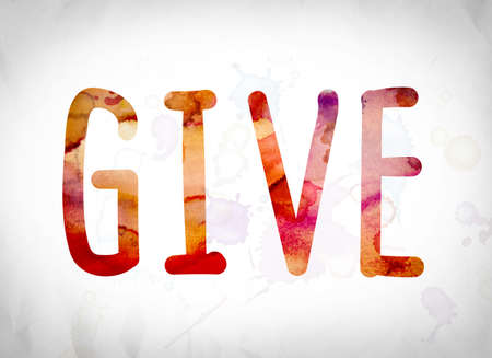 give out: The word Give written in watercolor washes over a white paper background concept and theme.