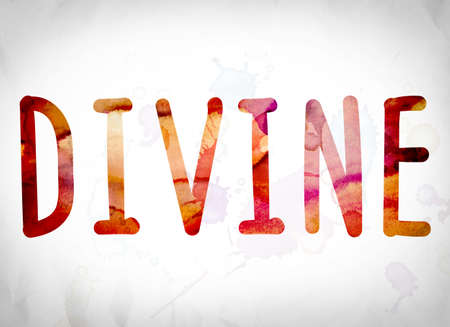godlike: The word Divine written in watercolor washes over a white paper background concept and theme.