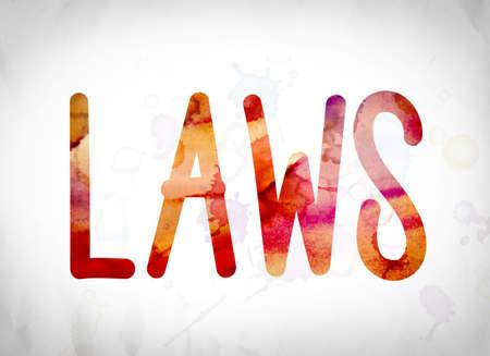 """edicto: La expresión """"leyes"""" escrito en lavados de la acuarela sobre un fondo de papel blanco concepto y tema. Foto de archivo"""