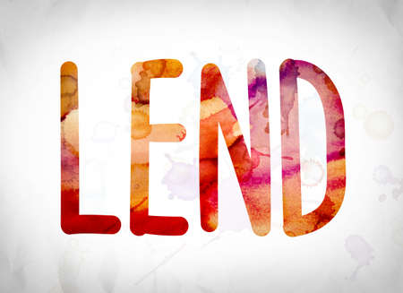 lend: The word Lend written in watercolor washes over a white paper background concept and theme.
