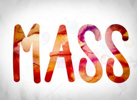 The word Mass written in watercolor washes over a white paper background concept and theme.
