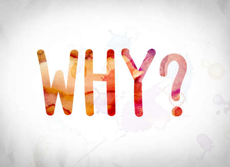The word Why? written in watercolor washes over a white paper background concept and theme. Stock fotó