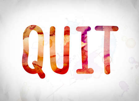 conclude: The word Quit written in watercolor washes over a white paper background concept and theme. Stock Photo