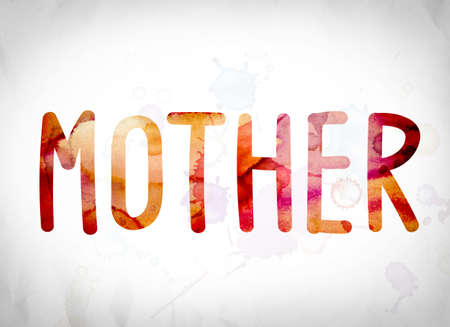matron: The word Mother written in watercolor washes over a white paper background concept and theme. Stock Photo