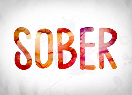 sobriety: The word Sober written in watercolor washes over a white paper background concept and theme.