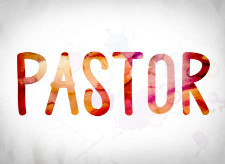 The word Pastor written in watercolor washes over a white paper background concept and theme.