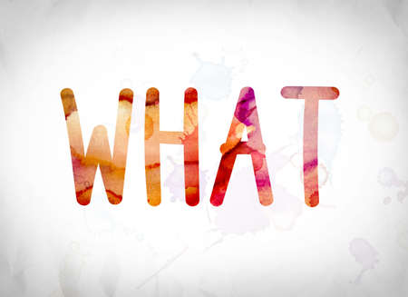 The word What written in watercolor washes over a white paper background concept and theme. Stock Photo