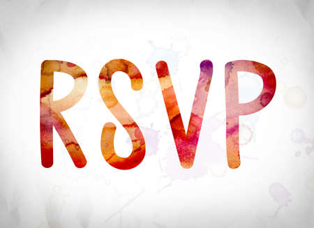 rsvp: The word RSVP written in watercolor washes over a white paper background concept and theme.