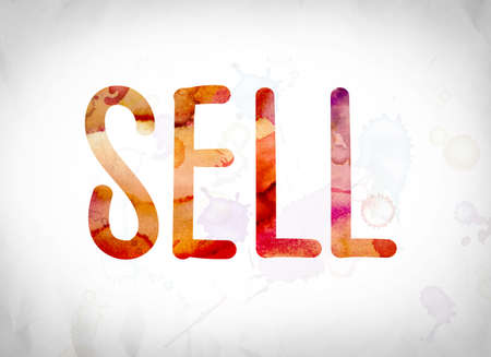 selling service: The word Sell written in watercolor washes over a white paper background concept and theme. Stock Photo