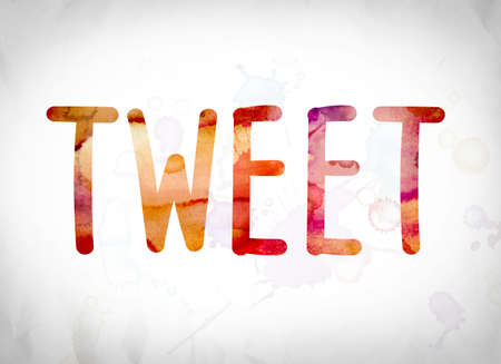 tweet: The word Tweet written in watercolor washes over a white paper background concept and theme.