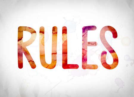 """edicto: Las """"reglas"""" de la palabra escrita en lavados de la acuarela sobre un fondo de papel blanco concepto y tema. Foto de archivo"""