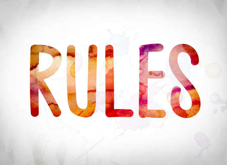 edicto: The word Rules written in watercolor washes over a white paper background concept and theme. Foto de archivo