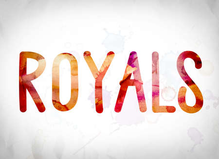 royals: The word Royals written in watercolor washes over a white paper background concept and theme. Stock Photo